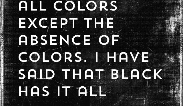 Black is forever